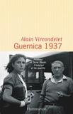 Alain Vircondelet - Guernica 1937.