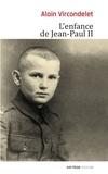 Alain Vircondelet - L'enfance de Jean-Paul II.