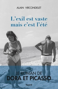 Alain Vircondelet - L'exil est vaste mais c'est l'été.