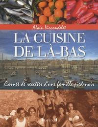 Rhonealpesinfo.fr La cuisine de là-bas - Carnet de recettes d'une famille pied-noir Image