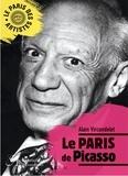 Alain Vircondelet - Le Paris de Picasso.