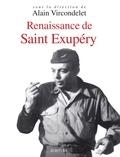 Alain Vircondelet - Renaissance d'Antoine de Saint Exupéry.