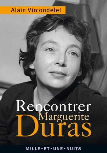 Rencontrer Marguerite Duras - Format ePub - 9782755506594 - 2,99 €