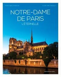 Alain Vircondelet et Frantisek Zvardon - Secrets de Notre-Dame de Paris.
