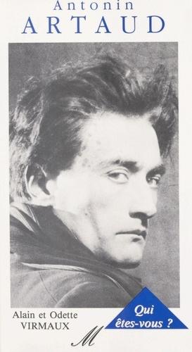 Antonin Artaud, qui êtes-vous ?