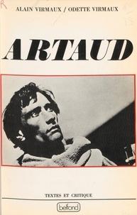 Alain Virmaux et Odette Virmaux - Artaud - Un bilan critique.