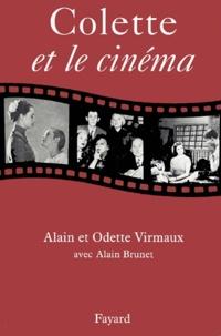 Alain Virmaux et Alain Brunet - Colette et le cinéma.