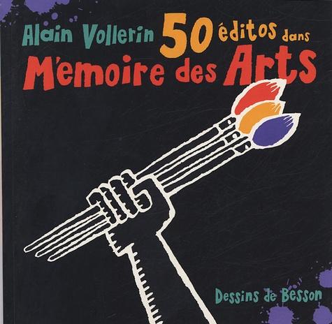 Alain Vollerin et Emmanuel Besson - 50 Editos.