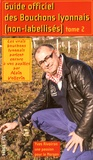 Alain Vollerin - Guide officiel des Bouchons lyonnais (non labellisés) - Tome 2.