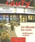 Alain Vollerin - Jean Couty (1907-1991) - Un musée - Un livre.