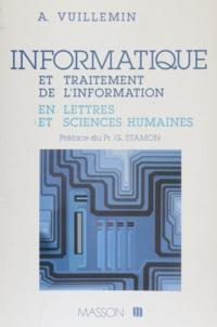 Alain Vuillemin - Informatique et traitement de l'information en lettres et sciences humaines.