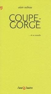 Alain Vulbeau - Coupe-gorge.