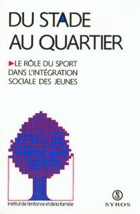 Alain Vulbeau - Du stade au quartier.
