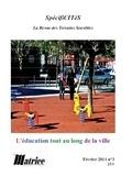 Alain Vulbeau - Spécificités N°3. L'éducation tout au long de la ville.
