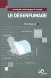 Alain Walesch - Le désenfumage.