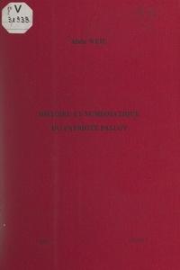 Alain Weil et François Delamare - Histoire et numismatique du patriote Palloy, démolisseur de la Bastille.