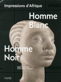Impressions dAfrique - Homme blanc, homme noir.pdf