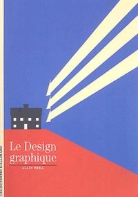 Alain Weill - Le design graphique.