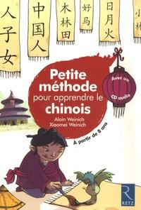 Alain Weinich et Xiaomei Weinich - Petite méthode pour apprendre le chinois. 1 CD audio