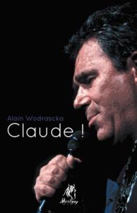 Alain Wodrascka - Claude !.
