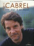 Alain Wodrascka - Francis Cabrel - Une star à sa façon.
