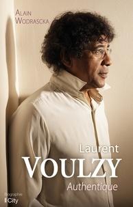 Alain Wodrascka - Laurent Voulzy authentique.