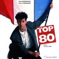 Alain Wodrascka et Pierre Terrasson - Le top des années 80.