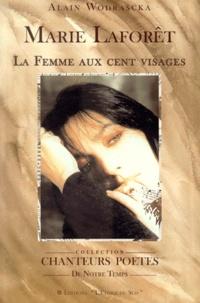 Alain Wodrascka - Marie Laforêt, la femme aux cent visages.
