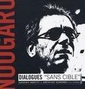 "Alain Wodrascka et Hélène Nougaro - Nougaro - Dialogues ""sans cible"". 1 CD audio"