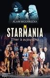 Alain Wodrascka - Starmania, d'hier à aujourd'hui.