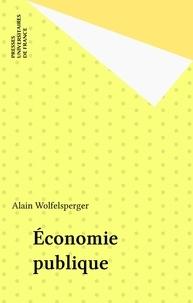 Alain Wolfelsperger - Economie publique.