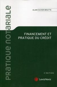 Alain-Xavier Briatte - Financement et pratique du crédit.