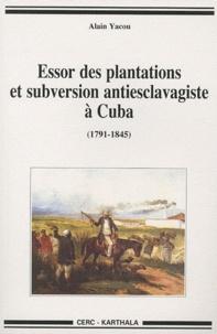 Essor des plantations et subversion antiesclavagiste à Cuba (1791-1845).pdf