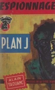Alain Yaouanc - Plan J..