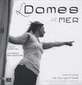 Alain Zimeray et Christian Bontzolakis - Les dames de la mer.