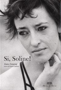 Alain Zimeray - Si, Soline!.