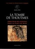 Alain Zivie - La tombe de Thoutmes - Directeur des peintres dans la place de Maât.