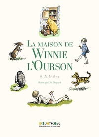 Alan Alexander Milne - La maison de Winnie l'ourson.