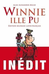 Alan Alexander Milne - Winnie ille Pu - Winnie le Pfou.