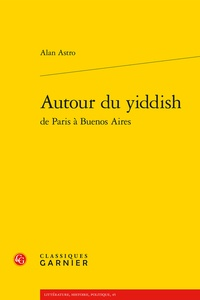 Alan Astro - Autour du yiddish.