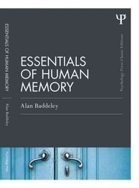 Alan Baddeley - Essentials of Human Memory - Classic Edition.