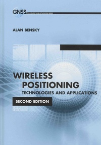 Alan Bensky - Wireless Positioning - Technologies and Applications.