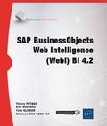 Alan Boucard et Yann Glineur - SAP BusinessObjects Web Intelligence (WebI) BI 4.2.