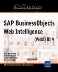 Alan Boucard et Yann Glineur - SAP BusinessObjects Web Intelligence - (WebI) BI 4.