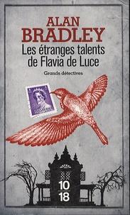 Alan Bradley - Les étranges talents de Flavia de Luce.