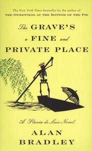 Alan Bradley - The Grave's a Fine and Private Place.