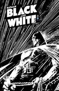 Alan Brennert et Dave Gibbons - Batman black and white Volume 2 : .