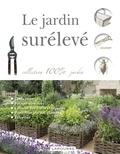 Alan Bridgewater et Gill Bridgewater - Le jardin surélevé.