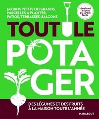 Tout le potager - Des légumes et des fruits à la maison toute lannée.pdf