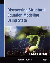 Alan C. Acock - Discovering Structural Equation Modeling Using Stata.